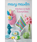 Mary Maxim Books-Kitchen & Bath Favorites