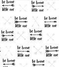 Nursery Flannel Fabric -Be Brave Little One