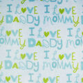 Snuggle Flannel Fabric -Blue I Love Mommy Daddy