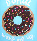 No-Sew Fleece Fabric 48\u0022-Donut Wake Me Up