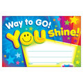 Trend Enterprises Inc. Way to Go! You Shine! Recognition Awards, 30/Pack
