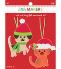 Little Makers Christmas Ornaments-Dog & Cat