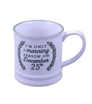 Handmade Holiday 16 oz. Mug-I'm Only a Morning Person on December 25th