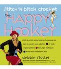 Stitch \u0027n Bitch Crochet: The Happy Hooker