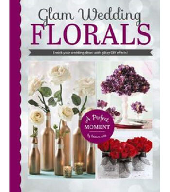 Glam Wedding Florals Book