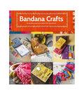 Guild Of Master Craftsman Books-Bandana Crafts