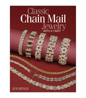 Classic Chain Mail Jewelry with a Twist Book
