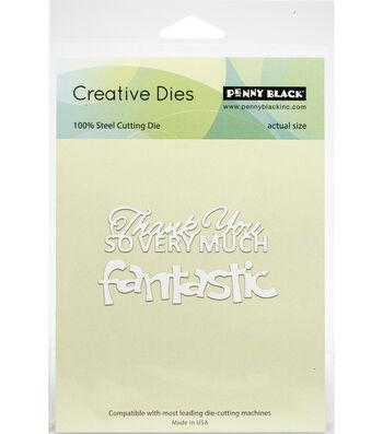 Penny Black Creative Dies-Fantastic Thank You
