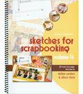 Scrapbook Generation\u0027s Sketches for Scrapbooking Volume 4