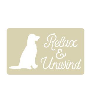 Camp Ann Craft Laser Cut Unfinished Wood-Dog, Relax & Unwind