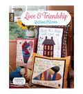 Love & Friendship Quilted Pillows Book