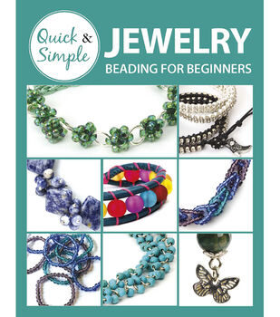 Quick & Simple Jewelry Beading for Beginners Book