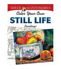 Dover Masterworks Color Your Own Still Life Paintings Coloring Book