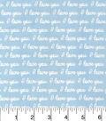 Nursery Cotton Fabric-Blue I Love You Words