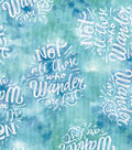 Novelty Cotton Fabric- Not All Those Who Wander