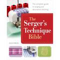 The Serger\u0027s Technique Bible