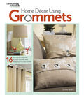 Leisure Arts Home Dec Using Grommets