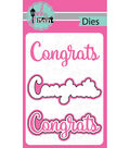 Pink And Main Dies-Congrats