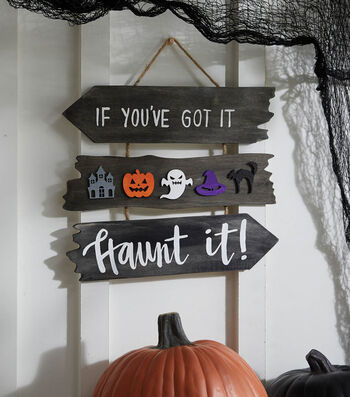 """How To Make A Halloween """"If You've Got It Haunt it"""" Sign"""