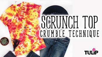 Tulip Scrunch Top Tie Dye Crumble Technique Video