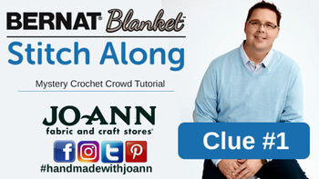 Mystery Bernat Blanket Stitch Along: Week 1 Crochet Stitch Clue