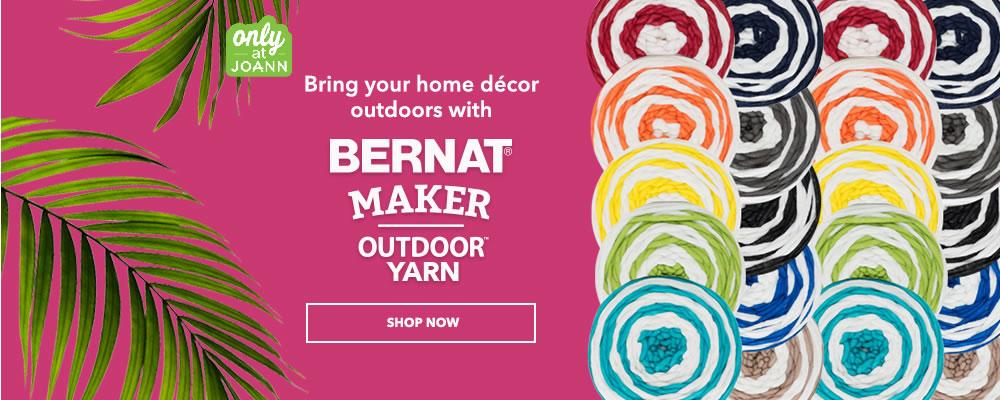 Only at JOANN. Bernat Maker Outdoor Yarn. Shop Now.