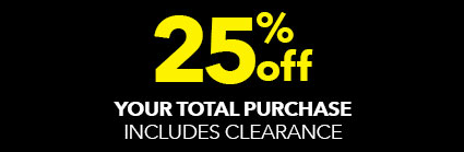 25% off your total purchase!