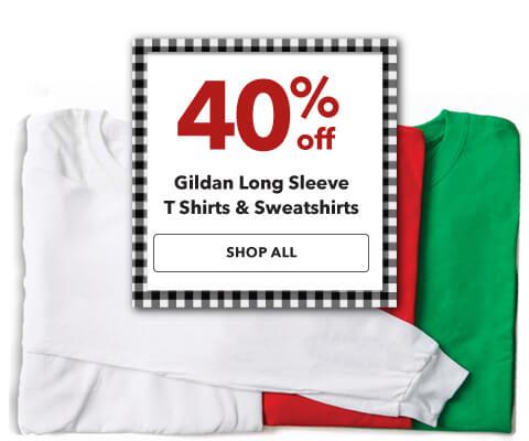 40% off Gildan Long Sleeve T-Shirts and Sweatshirts. Shop Now.