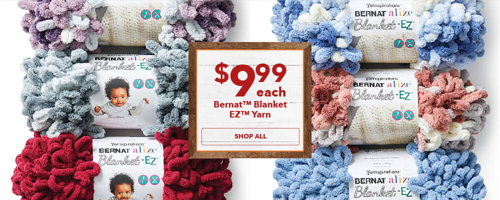 NEW! $9.99 Bernat Blanket EZ. Shop Now.
