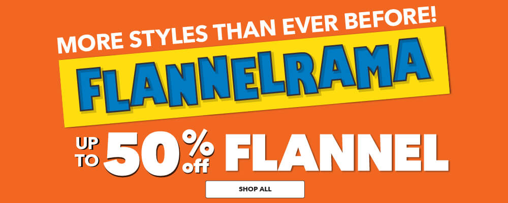 FLANNELRAMA 50% off Cozy Solids, Snuggle Prints, Wide 108 inch, and Luxe Flannel. Shop Now.