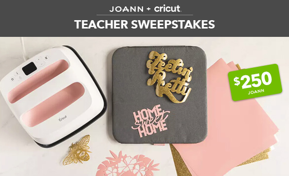 Enter to Win | JOANN + Cricut Teacher Sweepstakes