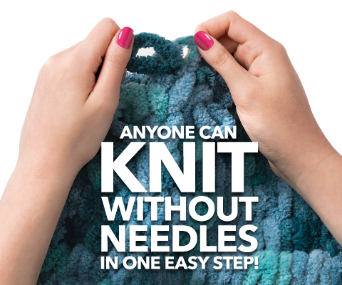 Anyone Can Knit Without Needles In One Easy Step!