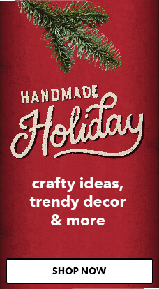 Handmade Holiday. Shop Now.
