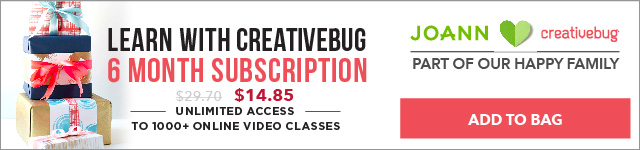 Sign-up for the Creativebug 6 month subscription.