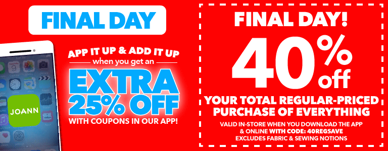 FINAL DAY! App it up & Add it up when you get an EXTRA 25% OFF with coupons in our app!