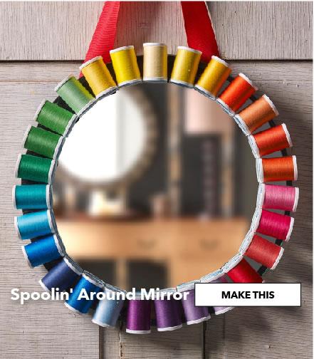 Spoolin Around Mirror. Make This.