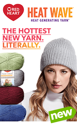 New heat-generating Red Heart Heat Wave yarn will keep you toasty warm when the weather gets cold.