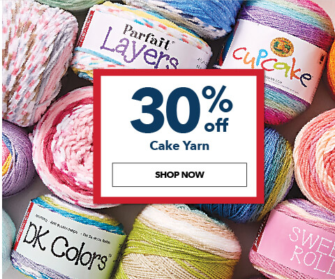 30% off Cake Yarn. Shop Now.