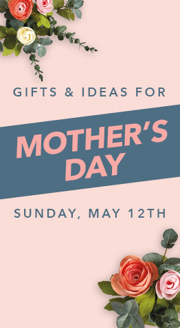 Gift Ideas for Mother's Day Sunday, May 12th available at JOANN