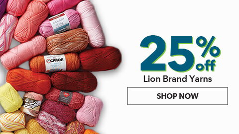 25% off Lion Brand Yarns. Shop Now.