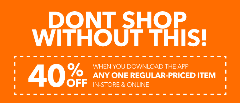 40% off any one regular priced item when you download the app