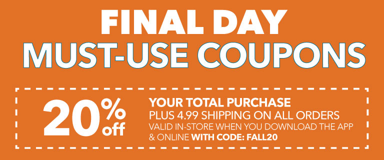 20% off your total purchase In-store when you download the app, valid online with code fall20