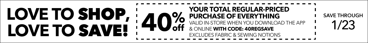 LOVE TO SHOP, LOVE TO SAVE! 50% Off any one regular-priced item valid in-store when you download the app & online with code: 50JANREG