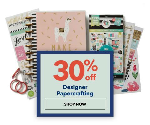 30% Designer Papercrafting. Shop Now.