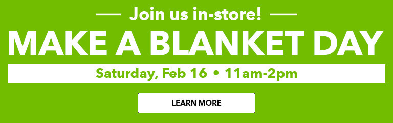 Join JOANN and make a blanket for Project Linus! Click the white button to learn more!