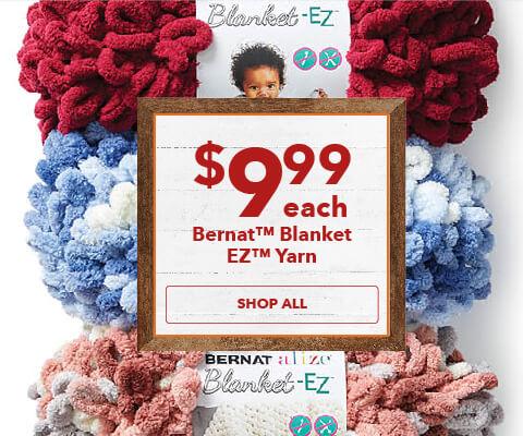 NEW! $9.99 Bernat Blanket EZ. Shop Now.