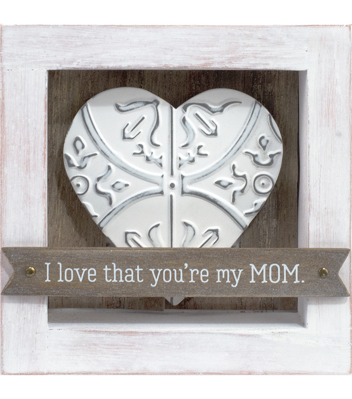 Stained Wood Box Sign-I Love That You\u0027re My Mom