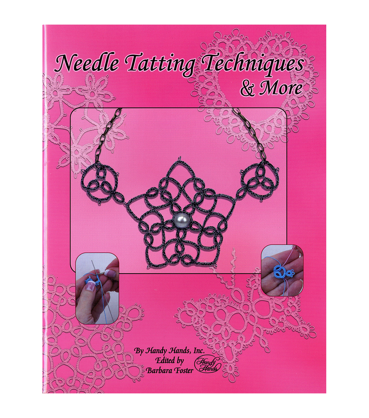 Needle Tatting Techniques & More Book