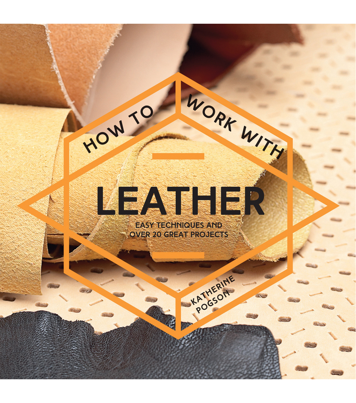 How To Work With Leather Project Book