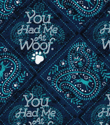Novelty Cotton Fabric- You Had Me At Woof